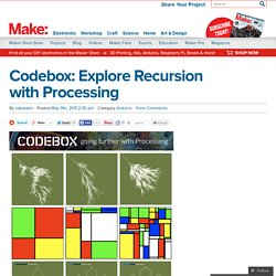 Make: Online | Codebox: Explore Recursion with Processing