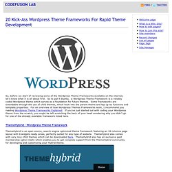 20 Kick-Ass Wordpress Theme Frameworks For Rapid Theme Developme