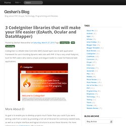 3 CodeIgniter libraries that will make your life easier (EzAuth, Ocular and DataMapper) - Geshan's Blog