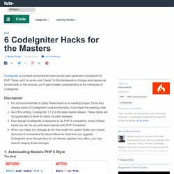 6 CodeIgniter Hacks for the Masters