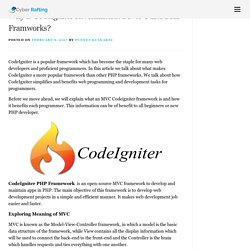 Why is CodeIgniter Recommended over Other PHP Framworks?