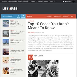 Top 10 Codes You Aren't Meant To Know