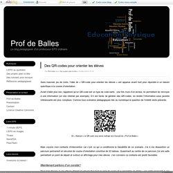 Des QR-codes pour orienter les élèves - Prof de Balles