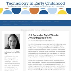 QR Codes for Sight Words: Attaching audio files