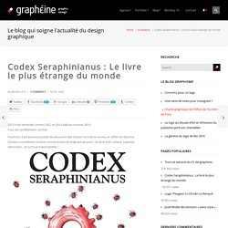 Codex Seraphinianus, le livre le plus étrange du monde !