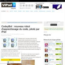 CodeyBot : nouveau robot d'apprentissage du code, piloté par iPad - iPad Air, iPad mini ou Pro