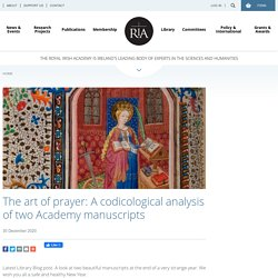 The art of prayer: A codicological analysis of two Academy manuscripts