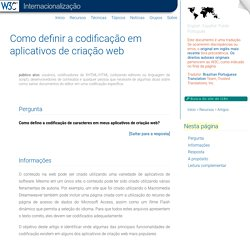 Como definir a codificação em aplicativos de criação web