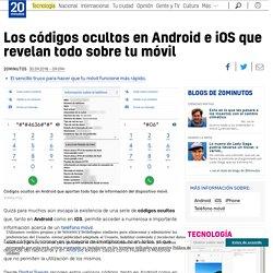 Los códigos ocultos en Android e iOS que revelan todo sobre tu móvil