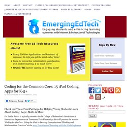 Coding for the Common Core: 15 iPad Coding Apps for K-5+