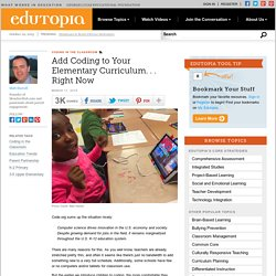 Add Coding to Your Elementary Curriculum. . . Right Now