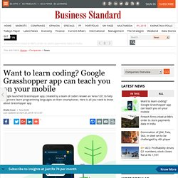 Want to learn coding? Google Grasshopper app can teach you on your mobile