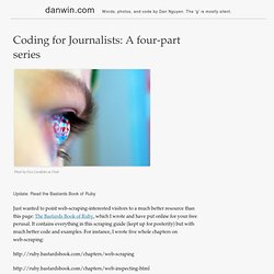 Coding for Journalists: A four-part series | Dan Nguyen pronounced fast is danwin