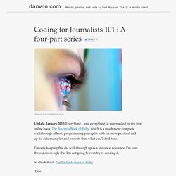 Coding for Journalists 101 : A four-part series | Dan Nguyen pronounced fast is danwin