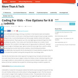 Coding For Kids - Five Options for K-8 Students - More Than A Tech