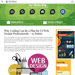 Why Coding can be a Plus for UI & Web Design Professionals