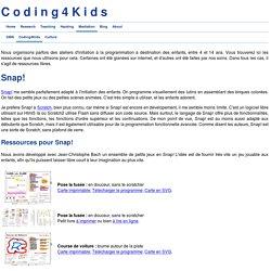 Coding4Kids : ressources pour Snap!