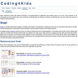 Coding4Kids - Ressources pour SNAP!
