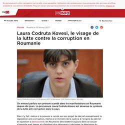 Laura Codruta Kovesi, le visage de la lutte contre la corruption en Roumanie ...