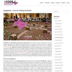 CodyMaze - L'ora di coding da piazza - CodeMOOC