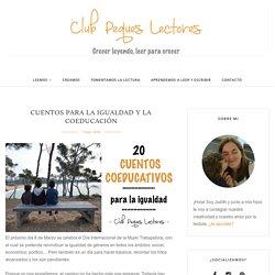Cuentos para la igualdad y la coeducación - Club Peques Lectores: cuentos y creatividad infantil