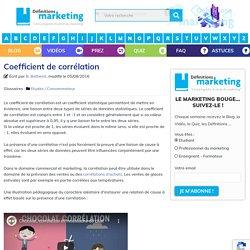 Coefficient de corrélation - Définitions Marketing