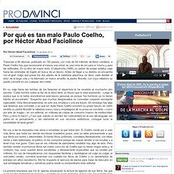 Por qué es tan malo Paulo Coelho, por Héctor Abad Faciolince