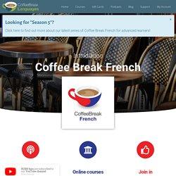 Coffee Break French - Coffee Break Languages