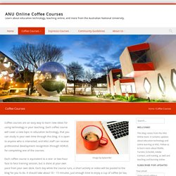 Coffee Courses – ANU Online Coffee Courses