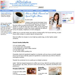 Coffee Mixes in a Jar - Flavored or Spiced Coffee Mix Recipes