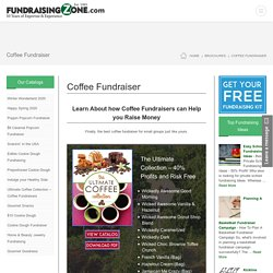Coffee Fundraisers - Learn How to Easily Raise Funds Selling Coffee