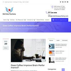 Does Coffee Improve Brain Performance?