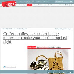Coffee Joulies use phase change material to make your cup's temp just right