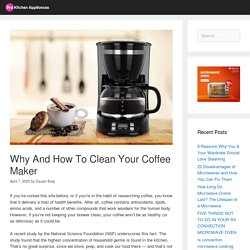 Why And How To Clean Your Coffee Maker - Pro Kitchen Appliances