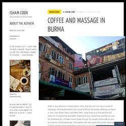 Coffee and massage in Burma