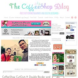 CoffeeShop CutOuts 9: Double Border and Blog Background!