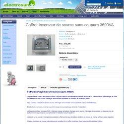 Coffret Inverseur de source sans coupure 3600VA
