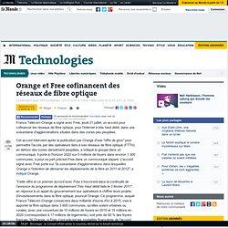 Orange et Free cofinancent des réseaux de fibre optique