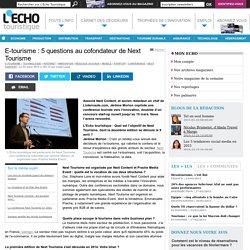 E-tourisme : 5 questions au cofondateur de Next Tourisme - L'Echo Touristique