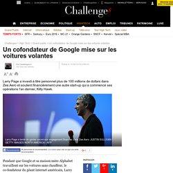 Un cofondateur de Google mise sur les voitures volantes