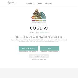 CoGe VJ - Modular VJ software for Mac OSX