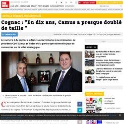 """Cognac : """"En dix ans, Camus a presque doublé de taille """""""