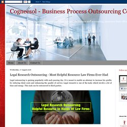 Legal Research Outsourcing - An Amazing Resource Law Firms Ever Had