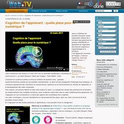 Cognition de l'apprenant : quelle place pour le numérique ?