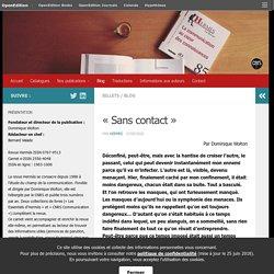 «Sans contact» – Revue Hermès – Cognition – Communication – Politique