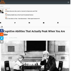 4 Cognitive Abilities That Actually Peak When You Are Older
