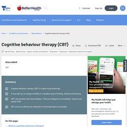 Cognitive behaviour therapy (CBT)
