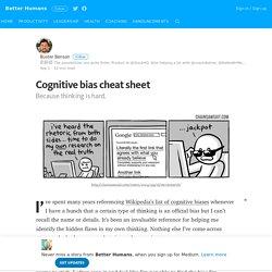 Cognitive bias cheat sheet – Better Humans