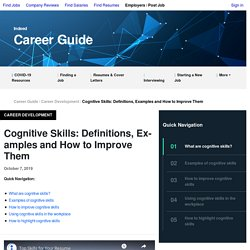 Cognitive Skills: Definitions, Examples and How to Improve Them