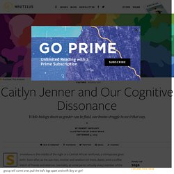 Caitlyn Jenner and Our Cognitive Dissonance - Issue 28: 2050